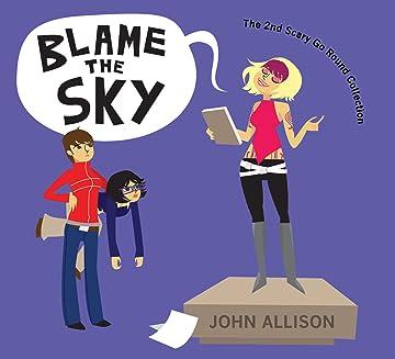 Scary Go Round - the original series Vol. 2: Blame The Sky