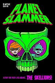 Planet Slammer #2