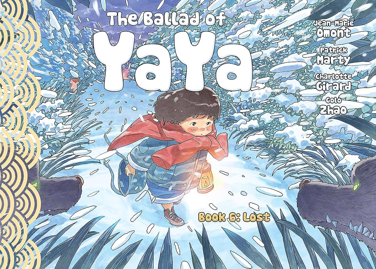 The Ballad of Yaya Vol. 6: Lost