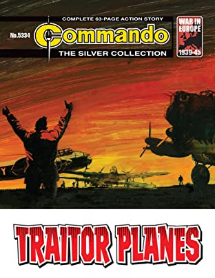 Commando #5334: Traitor Planes
