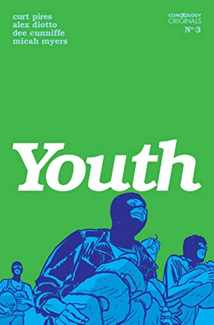 Youth Season One (comiXology Originals) #3 (of 4)