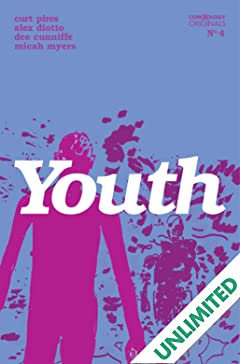 Youth Season One (comiXology Originals) #4 (of 4)