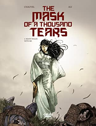 The Mask of a Thousand Tears Vol. 1: Death Walks with Me