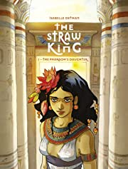 The Straw King Vol. 1: The Pharaoh's Daughter