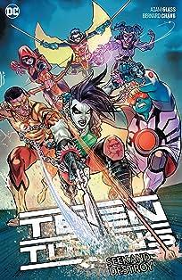 Teen Titans (2016-) Vol. 3: Seek and Destroy