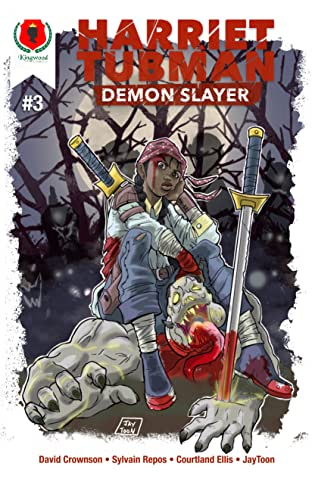 Harriet Tubman: Demon Slayer #3