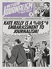 Action Journalism #3