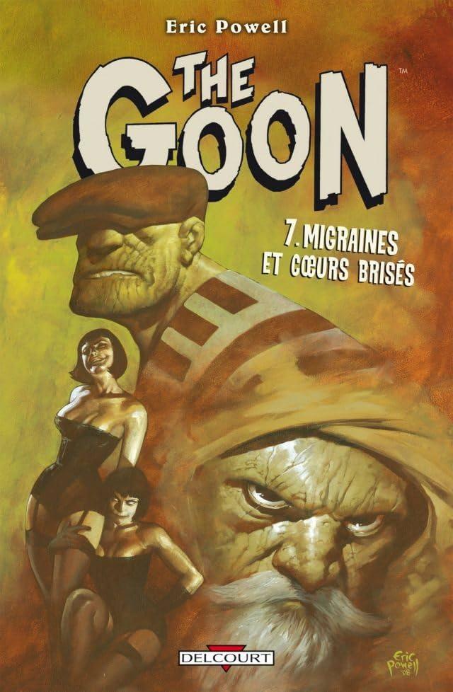 The Goon Vol. 7: Migraines et cœurs brisés