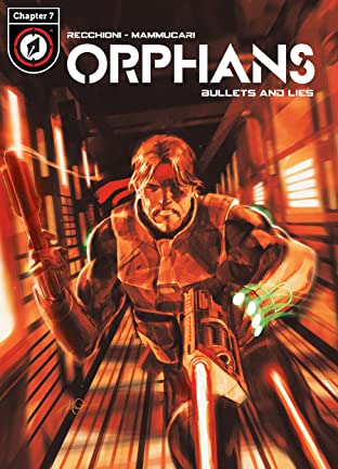Orphans Tome 3 No.7: Bullets and Lies