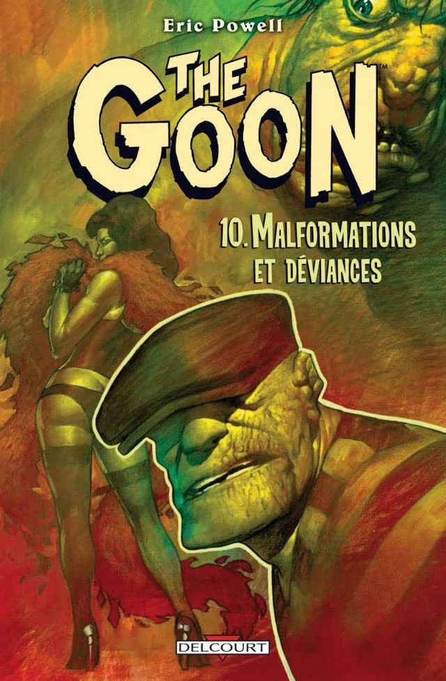 The Goon Vol. 10: Malformations et Déviances