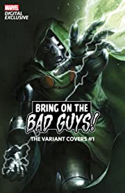 Bring On The Bad Guys:  The Variant Covers #1
