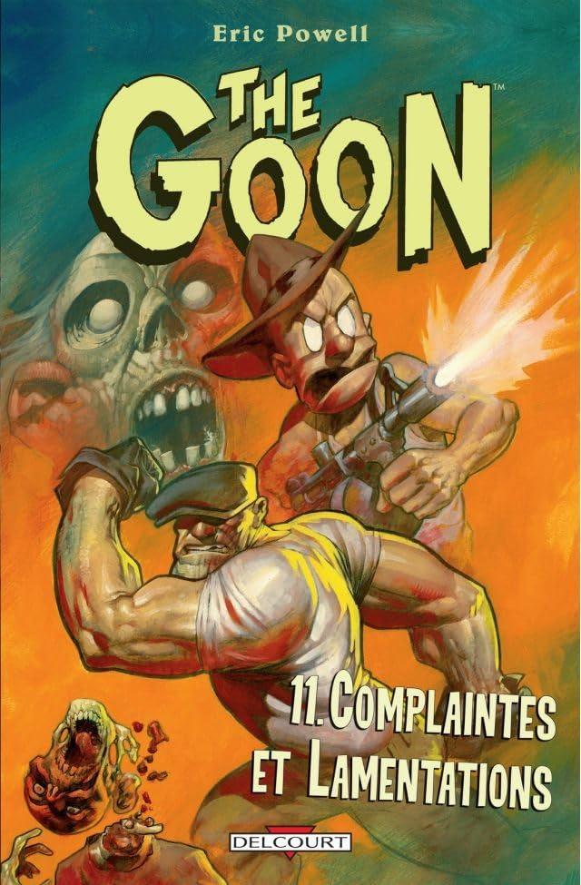 The Goon Vol. 11: Complaintes et Lamentations