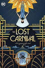 Lost Carnival: A Dick Grayson Graphic Novel
