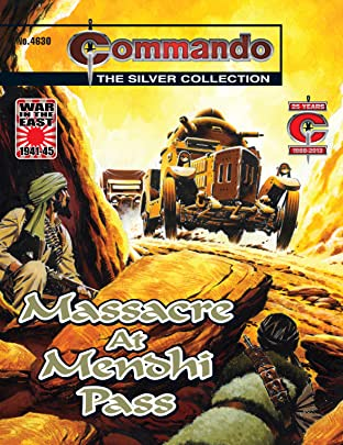 Commando #4630: Massacre At Mendhi Pass