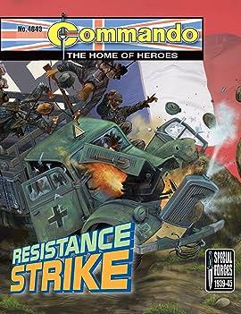 Commando #4643: Resistance Strike