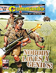 Commando No.4667: Nobody Loves A Genius!