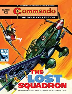 Commando No.4668: The Lost Squadron
