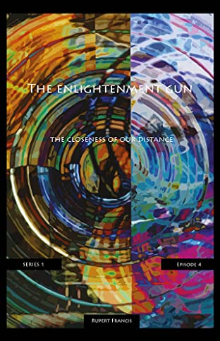 The Enlightenment Gun Tome 4: The Closeness Of Our Distance