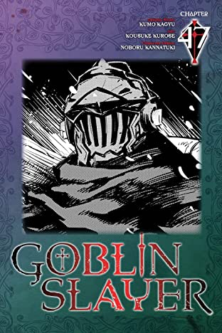 Goblin Slayer No.47