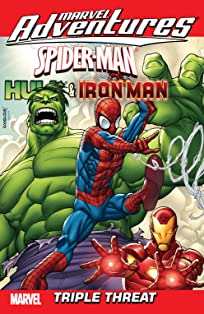 Marvel Adventures Spider-Man/Iron Man/Hulk: Triple Threat