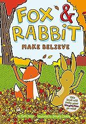 Fox & Rabbit Tome 2: Make Believe