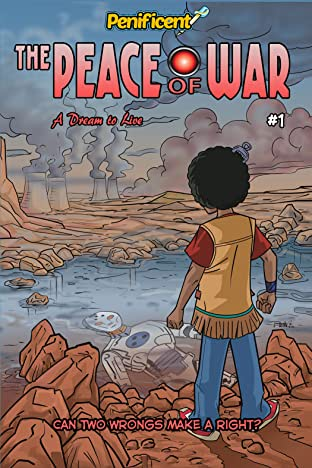 The Peace of War: A dream to live #1
