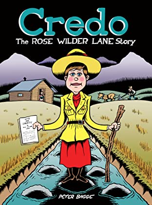 Credo: The Rose Wilder Lane Story