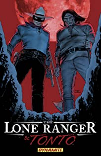 The Lone Ranger & Tonto Vol. 1