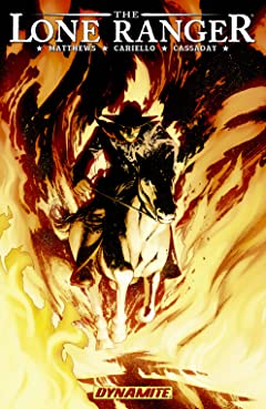 The Lone Ranger Tome 3: Scorched Earth