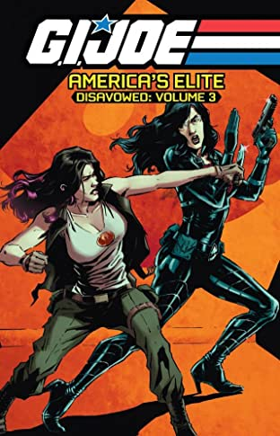 G.I. Joe: America's Elite - Disavowed Tome 3