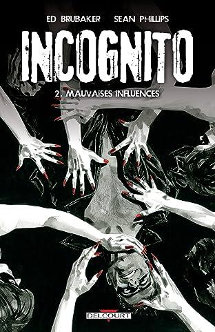 Incognito Vol. 2: Mauvaises influences