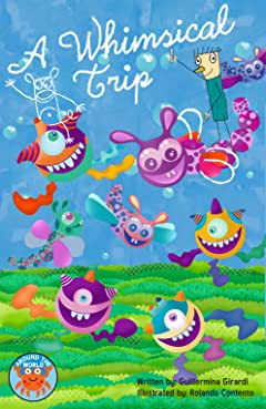 A Whimsical Trip Tome 1: A Whimsical Trip