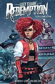 Lucy Claire: Redemption Vol. 1