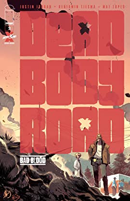 Dead Body Road: Bad Blood #2 (of 6)