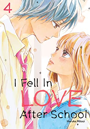 I Fell in Love After School Tome 4