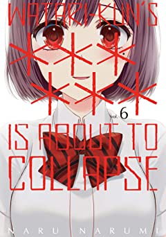 Watari-kun's ****** Is about to Collapse Vol. 6