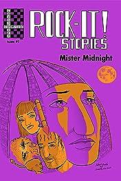 Rock-It! Stories presents Mister Midnight #1