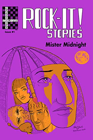 Rock-It! Stories presents Mister Midnight #1