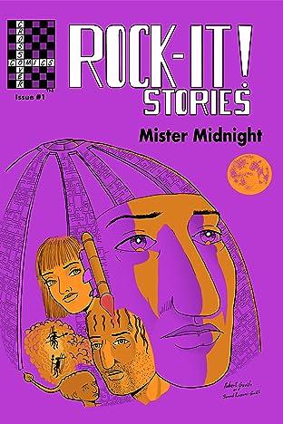 Rock-It! Stories presents Mister Midnight No.1