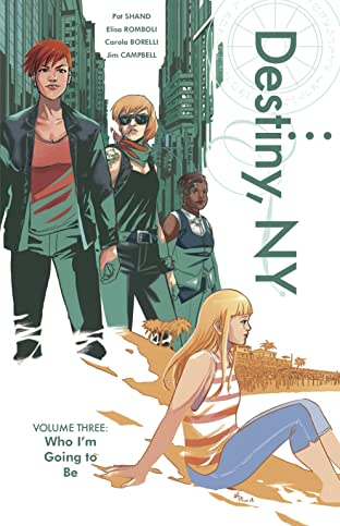 Destiny, NY Tome 3: Who I'm Going to Be