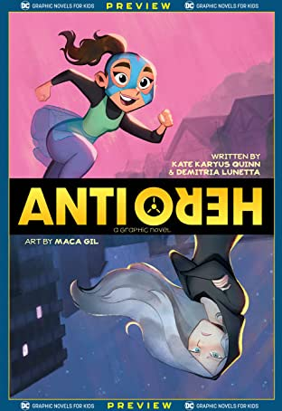 DC Graphic Novels for Kids Sneak Peeks: Anti/Hero (2020-) No.1