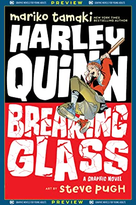 DC Graphic Novels for Young Adults Sneak Previews: Harley Quinn: Breaking Glass (2020-) #1