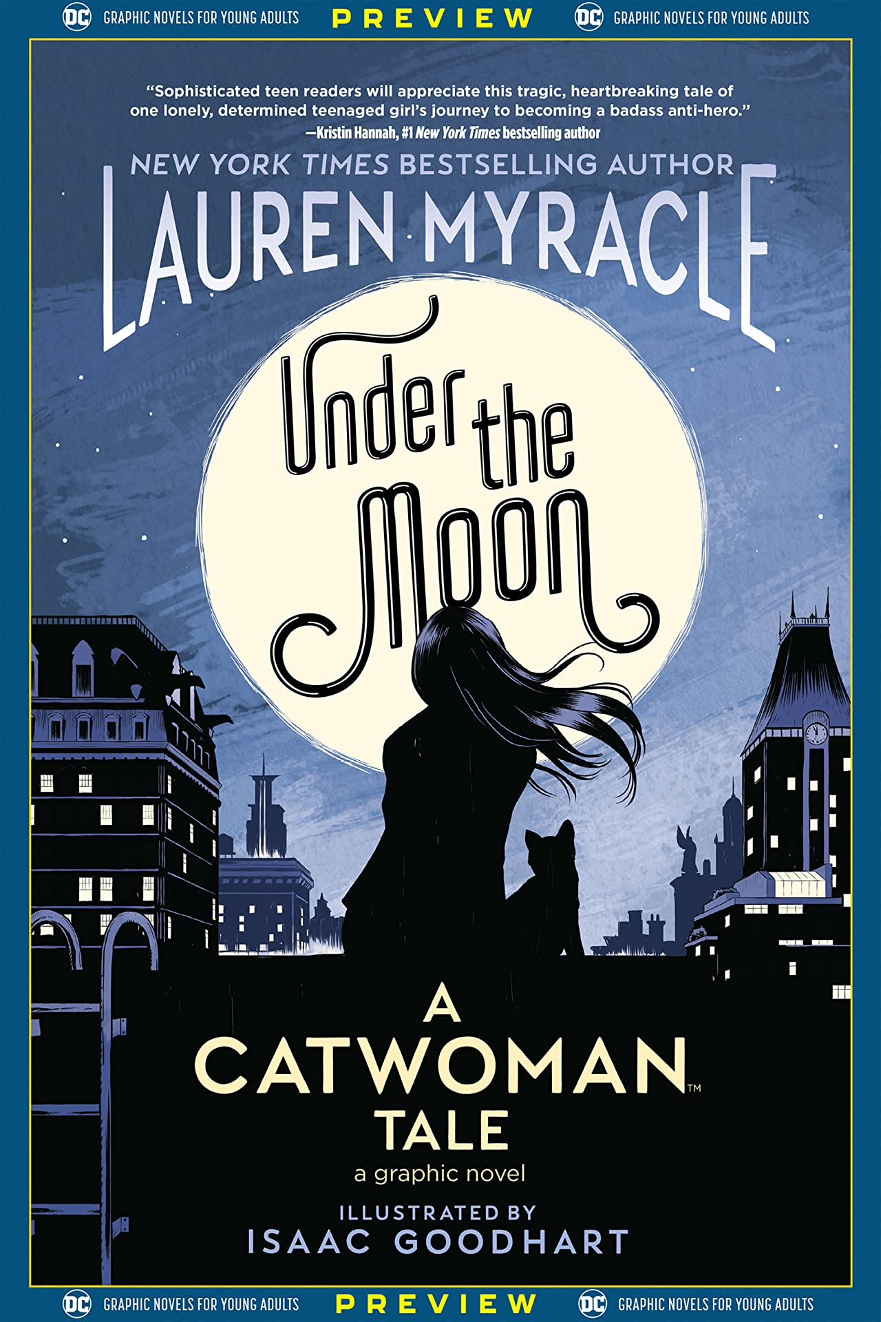 DC Graphic Novels for Young Adults Sneak Previews: Under the Moon: A Catwoman Tale (2020-) #1