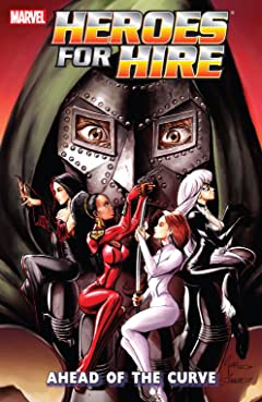 Heroes For Hire Tome 2: Ahead Of The Curve