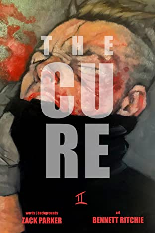 The Cure Tome 2: Part II