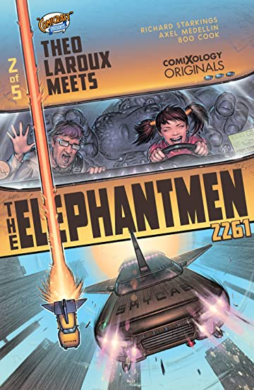 Elephantmen 2261 Season Three (comiXology Originals) #2 (of 5): Theo Laroux Meets The Elephantmen!