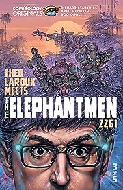 Elephantmen 2261 Season Three (comiXology Originals) No.3 (sur 5): Theo Laroux Meets The Elephantmen!