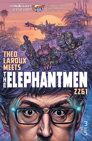 Elephantmen 2261 Season Three (comiXology Originals) #3 (of 5): Theo Laroux Meets The Elephantmen!