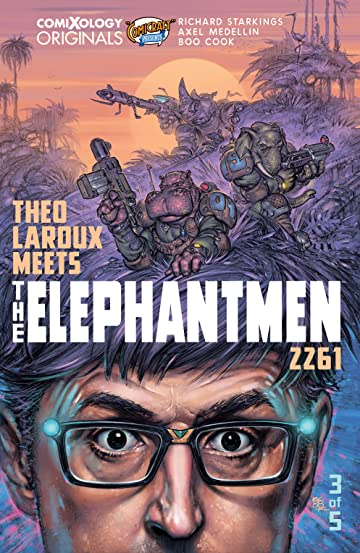 Elephantmen 2261 Season Three (comiXology Originals) No.3 (sur 5): Theo Laroux Meets The Elephantmen!