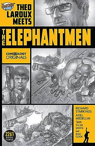 Elephantmen 2261 Season Three (comiXology Originals): Theo Laroux Meets The Elephantmen!
